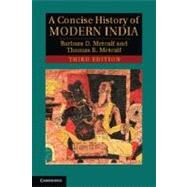 A Concise History of Modern India by Metcalf, Barbara D.; Metcalf, Thomas R., 9781107672185