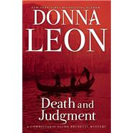 Death and Judgment A Commissario Guido Brunetti Mystery by Leon, Donna, 9780802122186