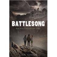 Battlesong by Tanner, Lian; Szabla, Liz, 9781250052186