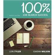 100% Job Search Success, Loose-Leaf Version by Wilson, Gwenn; Tyler, Lori, 9781337102186