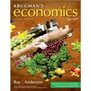 Krugman's Economics for AP* (High School) by Ray, Margaret; Anderson, David A., 9781464122187