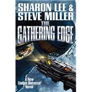 The Gathering Edge by Lee, Sharon; Miller, Steve, 9781476782188