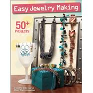 Easy Jewelry Making 50+ projects from the 11th year of Bead Style magazine by Unknown, 9781627002189