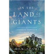 In the Land of Giants by Adams, Max, 9781681772189