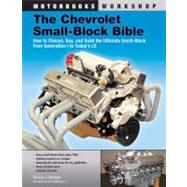 The Chevrolet Small-Block Bible by Madigan, Thomas J., 9780760342190