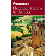 Frommer's<sup>&#174;</sup> Florence, Tuscany &amp; Umbria, 4th Edition by Reid Bramblett, 9780764542190