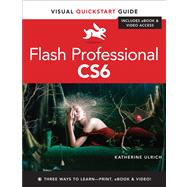 Flash Professional CS6 Visual QuickStart Guide by Ulrich, Katherine, 9780321832191
