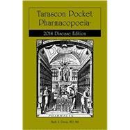 Tarascon Pocket Pharmacopoeia 2014 Disease Edition by Davis, Mark A., 9780763782191