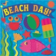 Beach Day! by Reid, Hunter; Hinton, Stephanie, 9781499802191