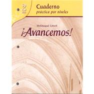 Avancemos! Level 2: Cuaderno Practica Por Niveles by Unknown, 9780618782192