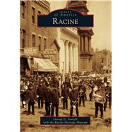 Racine by Fennell, George D.; Racine Heritage Museum, 9781467112192