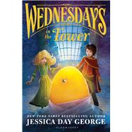 Wednesdays in the Tower by George, Jessica Day, 9781681192192