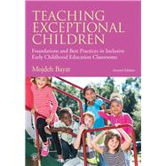 Teaching Exceptional Children: Foundations and Best Practices in Inclusive Early Childhood Education Classrooms by Bayat; Mojdeh, 9781138802193