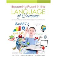 Becoming Fluent in the Language of Content by Haas, Lory; Durham, Patricia; Williams, Joan, 9781465292193