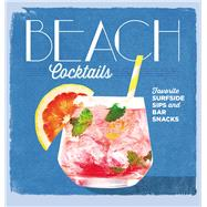 Beach Cocktails by Coastal Living, 9780848752194