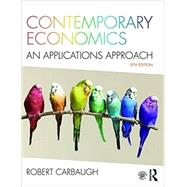 Contemporary Economics: An Applications Approach by Carbaugh; Robert, 9781138652194