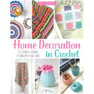 Home Decoration in Crochet by Eberhardt, Tanya, 9786059192194