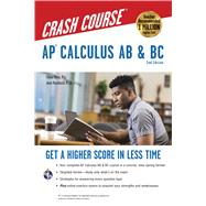 AP Calculus AB & BC Crash Course Book by Banu, Flavia; Rosebush, Joan; Schwartz, Stu, 9780738612195