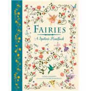 Fairies A Spotter's Handbook by Maloney, Alison; Moffett, Patricia, 9781783122196