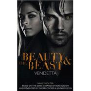 Beauty & the Beast: Vendetta by Holder, Nancy, 9781783292196