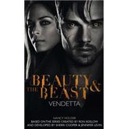 Beauty & the Beast: Vendetta by Holder, Nancy, 9781783292196