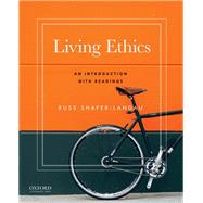 Living Ethics An Introduction with Readings by Shafer-Landau, Russ, 9780190272197