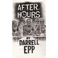 After Hours by Epp, Darrell, 9781771612197