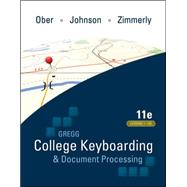 Gregg College Keyboarding & Document Processing (GDP); Lessons 1-120, main text by Ober, Scot; Johnson, Jack; Zimmerly, Arlene, 9780073372198