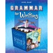 Grammar for Writing: Level Blue by Goldenberg, Phyllis, 9780821502198