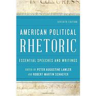American Political Rhetoric by Lawler, Peter Augustine; Schaefer, Robert Martin, 9781442232198