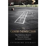 The Good News Club by Stewart, Katherine, 9781610392198