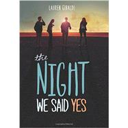 The Night We Said Yes by Gibaldi, Lauren, 9780062302199