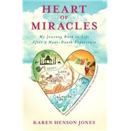Heart of Miracles by Jones, Karen Henson, 9781401942199