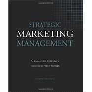 Strategic Marketing Management, 8E by Chernev, Alexander, 9781936572199