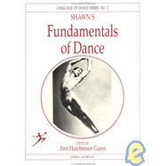Shawn's Fundamentals of Dance by Guest,Anne Hutchinson, 9782881242199