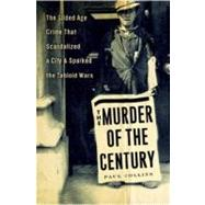 The Murder of the Century by Collins, Paul, 9780307592200