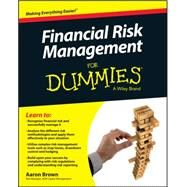 Financial Risk Management for Dummies by Brown, Aaron, 9781119082200