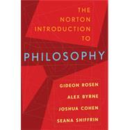The Norton Introduction to Philosophy by Rosen, Gideon; Byrne, Alex; Cohen, Joshua; Shiffrin, Seana Valentine, 9780393932201