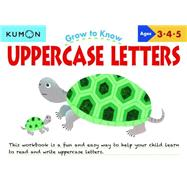 Grow to Know Uppercase Letters Ages 3-4-5 by Kumon, 9781941082201