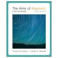 The Aims of Argument: A Text and Reader by Crusius, Timothy; Channell, Carolyn, 9780077592202