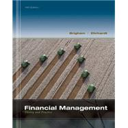 Financial Management Theory & Practice (with Thomson ONE - Business School Edition 1-Year Printed Access Card) by Brigham, Eugene F.; Ehrhardt, Michael C., 9781111972202