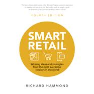 Smart Retail Winning Ideas and Strategies from the Most Successful Retailers in the World by Hammond, Richard, 9781292082202