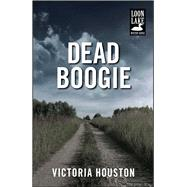 Dead Boogie by Houston, Victoria, 9781440582202