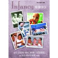 Infancy in America: An Encyclopedia by Honig, Alice Sterling; Fitzgerald, Hiram E.; Brophy-Herb, Holly, 9781576072202