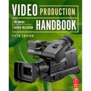Video Production Handbook by Owens; Jim, 9780240522203