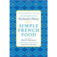 Simple French Food by Olney, Richard; Bittman, Mark; Beard, James; Wells, Patricia, 9780544242203