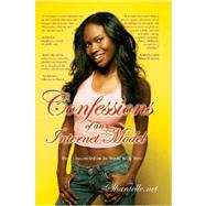 Confessions of an Internet Model by Shantelle, 9780615142203