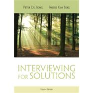 Interviewing for Solutions by De Jong, Peter; Kim Berg, Insoo, 9781111722203