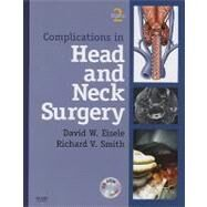 Complications in Head and Neck Surgery (Book with CD-ROM) by Eisele, David, 9781416042204