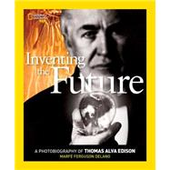 Inventing the Future by Delano, Marfe Ferguson, 9781426322204